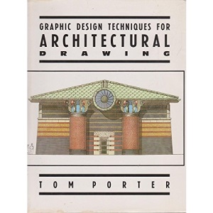 Graphic Design Techniques for Architectural Drawing
