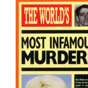 The World's Most Infamous Murders (World's greatest)