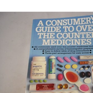 A Consumer's Guide to Over the Counter Medicines