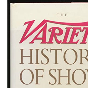 Variety History of Show Business