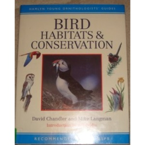 Bird Habitats and Conservation (Hamlyn Young Ornithologists' Guides)