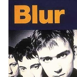 Blur: The Illustrated Story (A Melody Maker book)