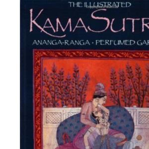 The Illustrated Kama Sutra: Illustrated Kama Sutra