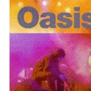 Oasis: The Illustrated Story