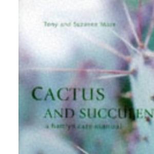 Cactus and Succulents (Hamlyn Care Manual)
