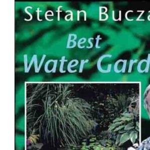 Best Water Gardens (Best Gardening)
