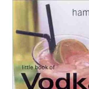 Little Book of Vodka Cocktails (Little Book of Cocktails)