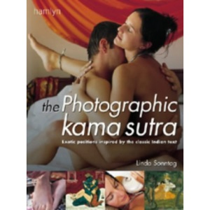 The Photographic Kama Sutra: Exotic positions inspired by the classic Indian text