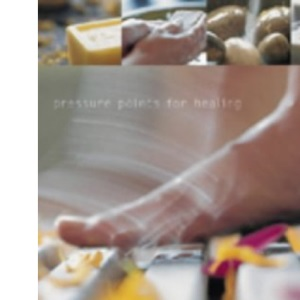 Reflexology and Acupressure (Hamlyn Health & Well Being)
