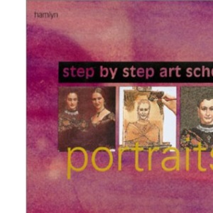Portraits (Step by Step Art School)
