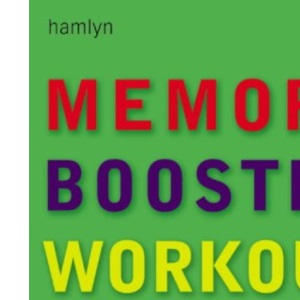 The Memory Booster Workout: 10 Steps to a Powerful Memory