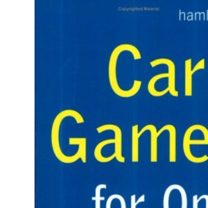 The Complete Book of Card Games for One