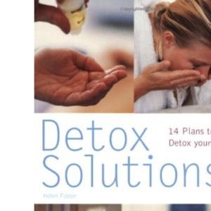 Detox Solutions: 14 Plans to Detox Your Life (Pyramid Paperbacks)