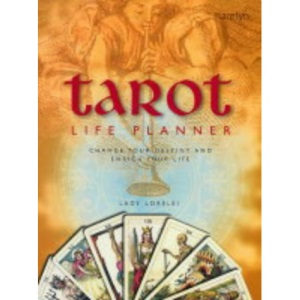 Tarot Life Planner: Change Your Destiny and Enrich Your Life (Hamlyn Mind, Body, Spirit S.)