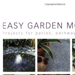 Easy Garden Mosaics: Projects for Patios, Pathways and Walls (Hamlyn Gardening S.)