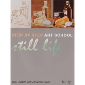 Still Life (Step by Step Art School)
