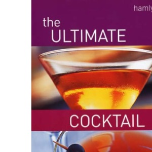 The Ultimate Cocktail Book (Cocktails)