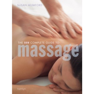 The New Complete Guide to Massage