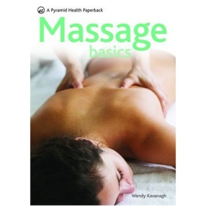 Massage Basics (Pyramid Paperbacks)