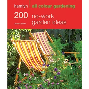 Hamlyn All Colour No-work Garden Ideas