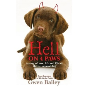 Hell on 4 Paws: How Britain's Leading Pet Behaviourist Met Her Match