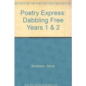 Dabbling Free (Years 1 & 2 - Poetry Express 1)