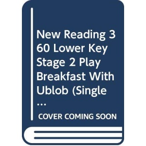 Breakfast with Ublob - Single Copy (Ginn New Reading 360 Lower Key Stage 2 Play)