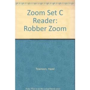 Zoom Set C Reader: Robber Zoom
