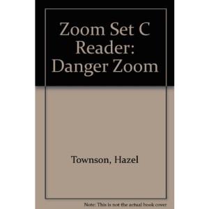 Zoom Set C Reader: Danger Zoom
