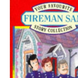 Your Favourite Fireman Sam Story Collection: No.1