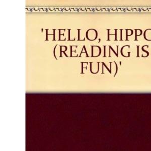 Hello, Hippo! (Reading Is Fun)