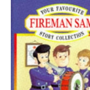 Your Favourite Fireman Sam Story Collection: No.2