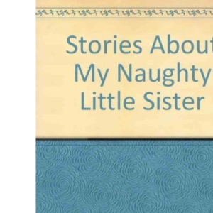 Stories About My Naughty Little Sister