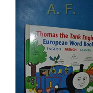 Thomas the Tank Engine European Word Book (English, French & German Children's Multilingual Picture Dictionary) (Hardcover)