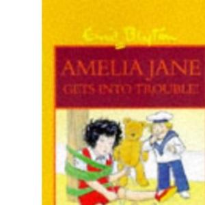 Amelia Jane Gets into Trouble!: No. 3 (More About Amelia Jane S.)