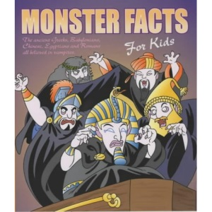 The World's Most Amazing Monster Facts for Kids