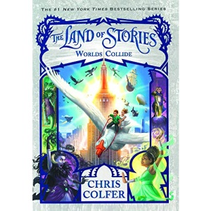 Worlds Collide: 6 (Land of Stories)