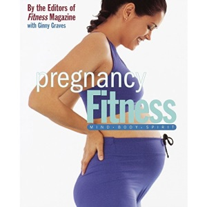 Pregnancy Fitness (Health & Fitness)