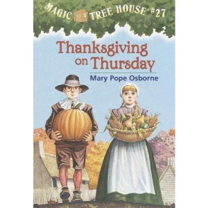 Thanksgiving on Thursday (Magic Tree House (Pb))