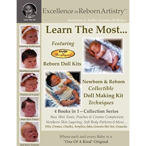 Excellence in Reborn ArtistryT: Learn the Most Reborn Coloring Techniques for Doll Kits + Soft Body Patterns