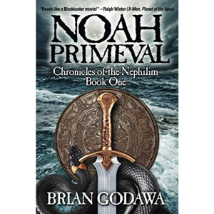 Noah Primeval: 1 (Chronicles of the Nephilim)