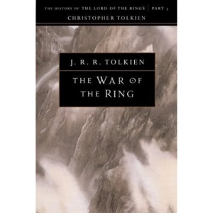 The War of the Ring, Volume 8: The History of the Lord of the Rings, Part Three (History of Middle-Earth)
