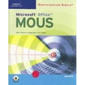 Certification Circle: Microsoft Office Specialist Office XP Master Certification (Illustrated (Thompson Learning))