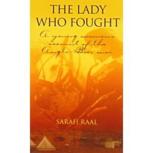The Lady Who Fought: A Young Woman's Account of the Anglo-Boer