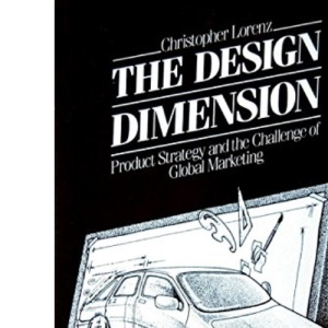 Design and Dimension: Product Strategy and the Challenge of Global Marketing