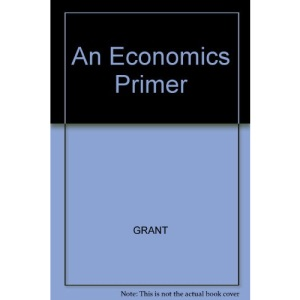 An Economics Primer