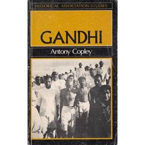 Gandhi: Against the Tide (Historical Association Studies)