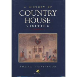 A History of Country House Visiting