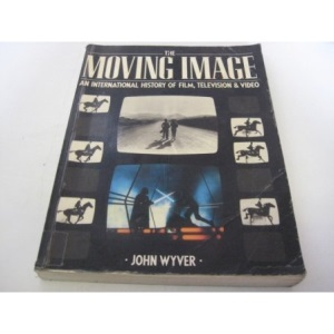 The Moving Image: International History of Film, Television and Video