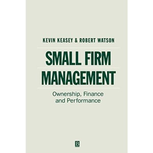 Small Firm Management: Ownership, Finance and Performance